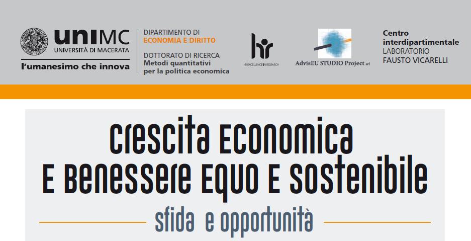 CONVEGNO. Crescita economica e benessere equo e sostenibile. Sfida e opportunità