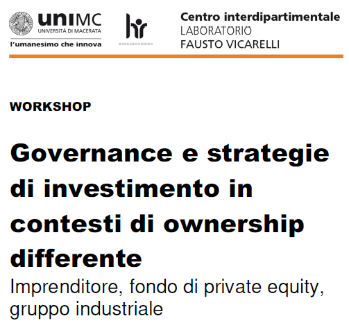 Workshop. Governance e strategie di investimento in contesti di ownership differente Imprenditore, fondo di private equity,  gruppo industriale